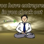do-you-have-entrepreneur-in-you-check-out